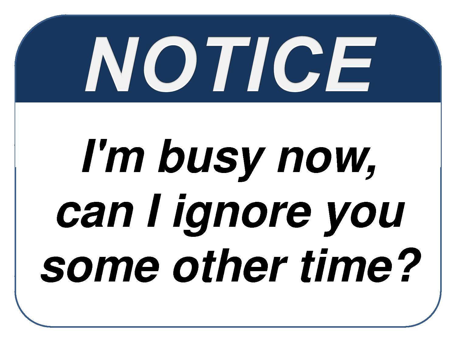 Funny Busy Signs for Office