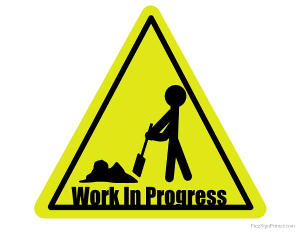 Work in Progress Printable Sign