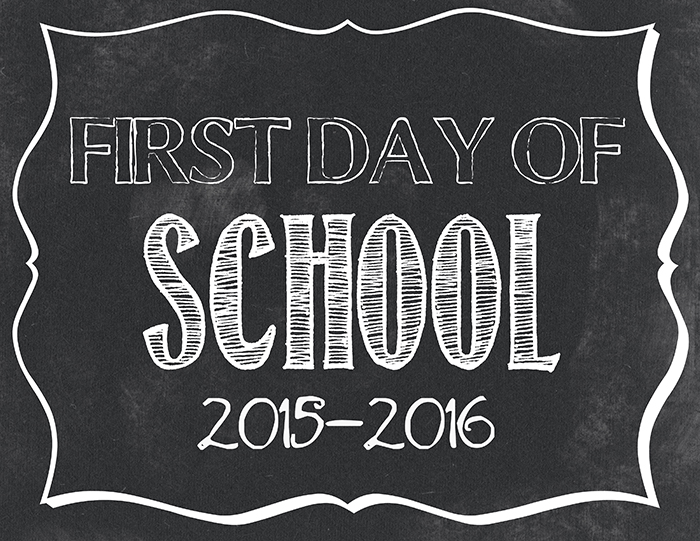 7 Images of 1st Day Of School Free Printable 2015
