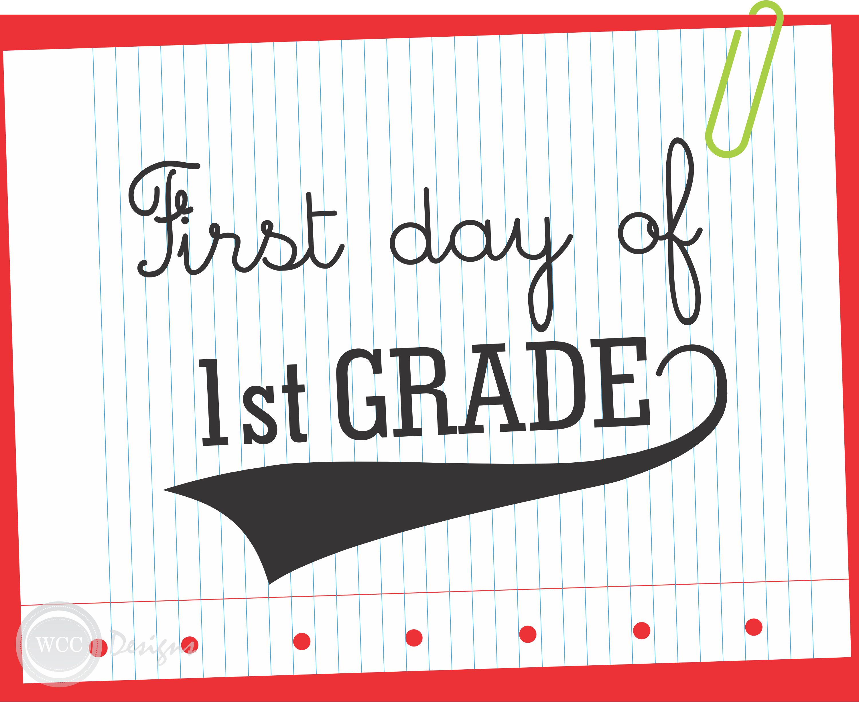 6 Images of First Day Of 1st Grade Printable