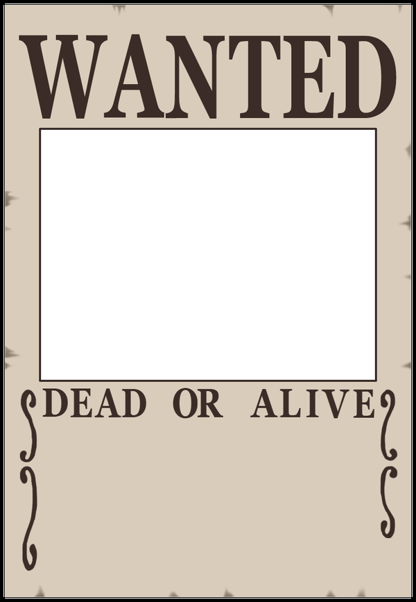 8 Best Images of Blank Wanted Posters Printable White Wanted – Wanted Poster Template Publisher