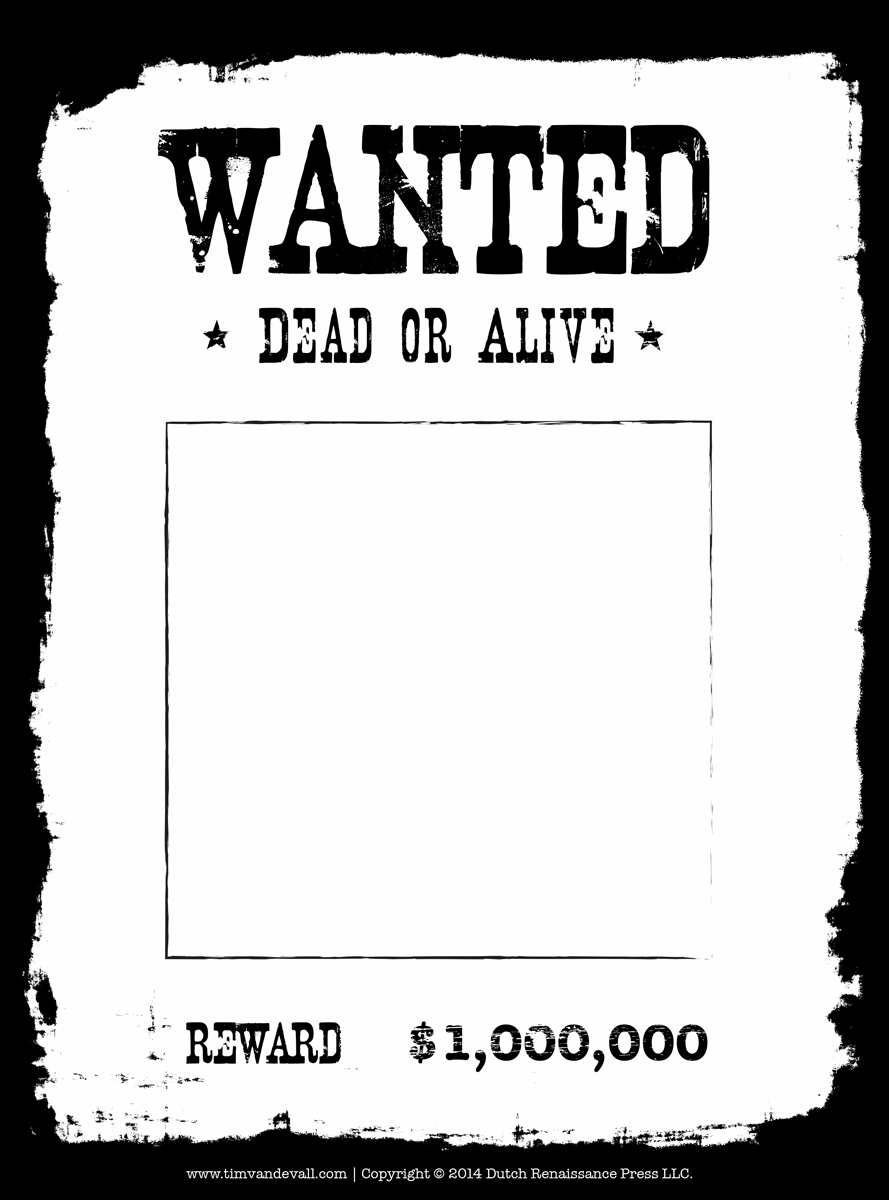 8 Images of Blank Wanted Posters Printable