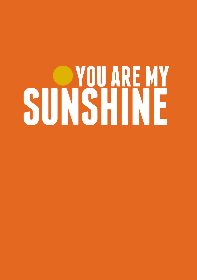 Free Printable You Are My Sunshine Quotes