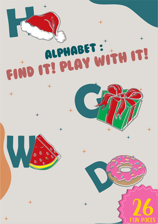 ALPHABET FIND IT! PLAY WITH IT!